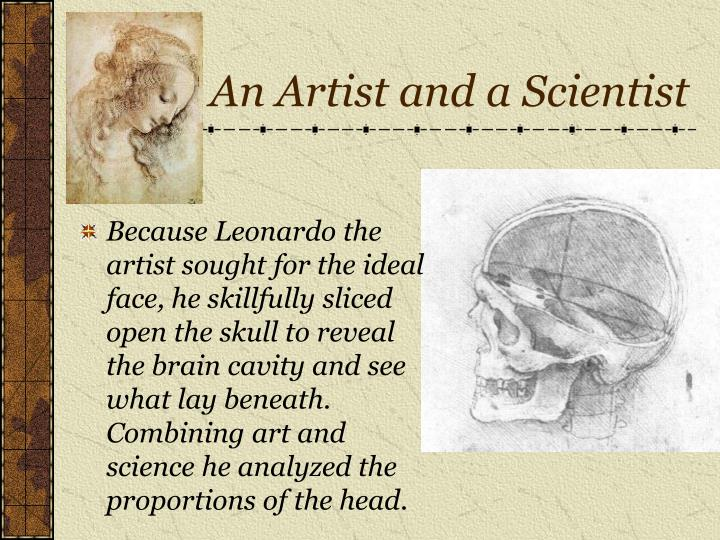 An artist and a scientist
