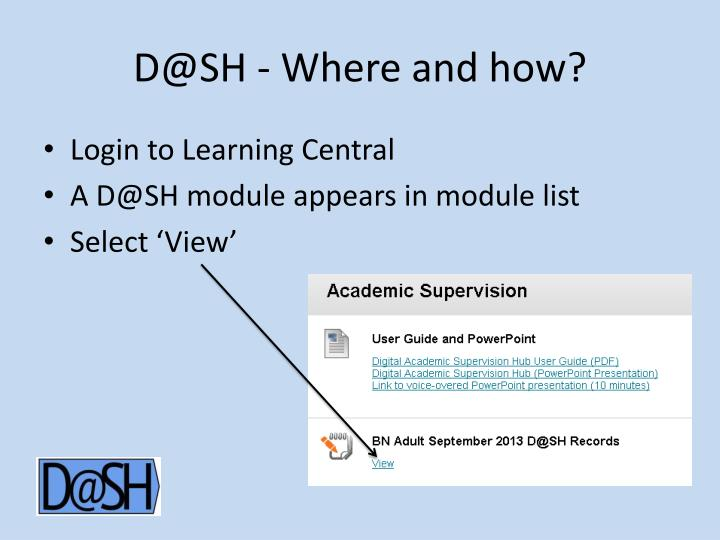 D@SH - Where and how?