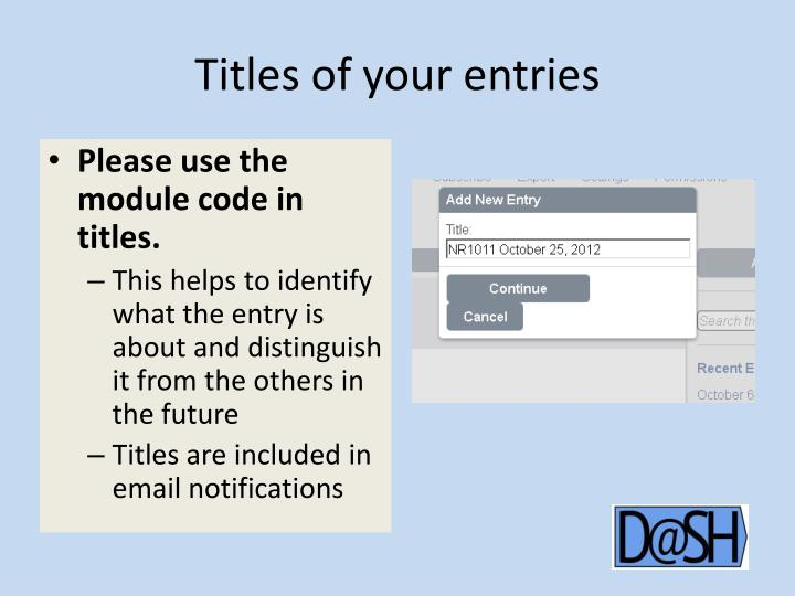 Titles of your entries