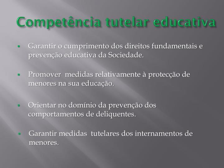 Competência tutelar educativa