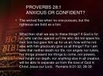 proverbs 28 1 anxious or confident