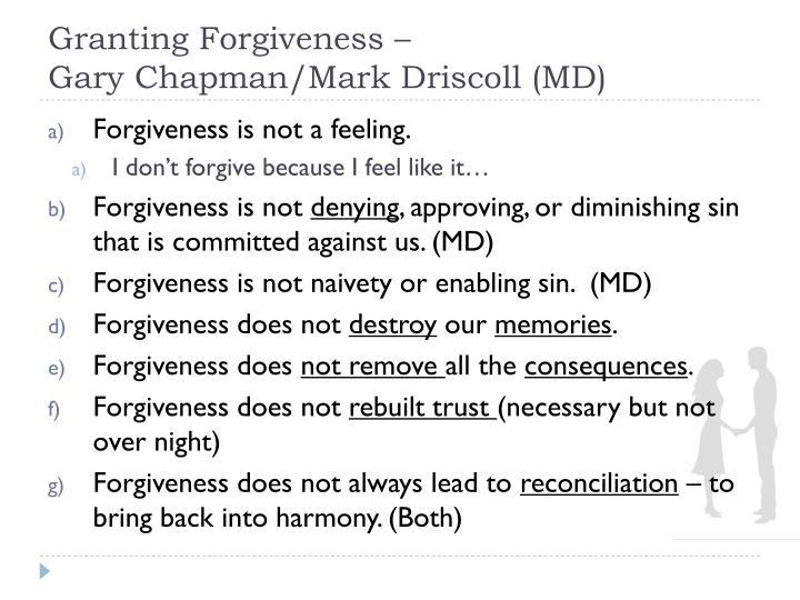 Granting Forgiveness –