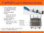 captain laser calibration system