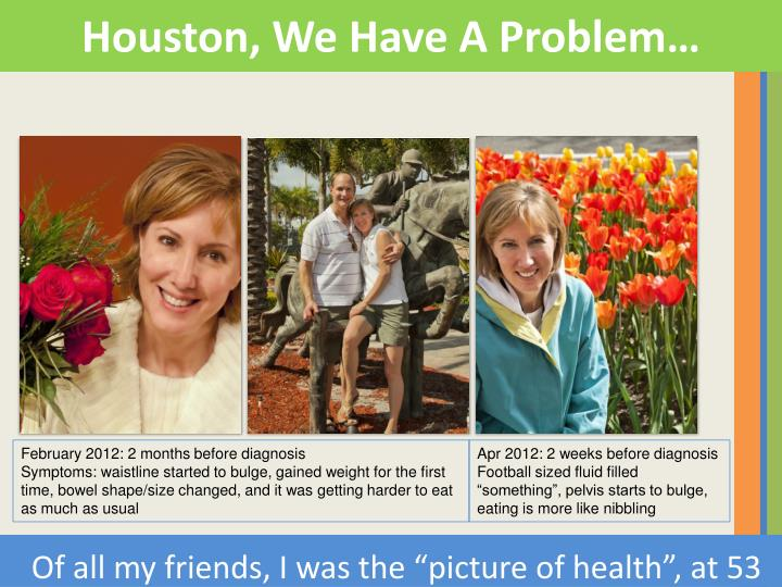 "Of all my friends, I was the ""picture of health"", at 53"