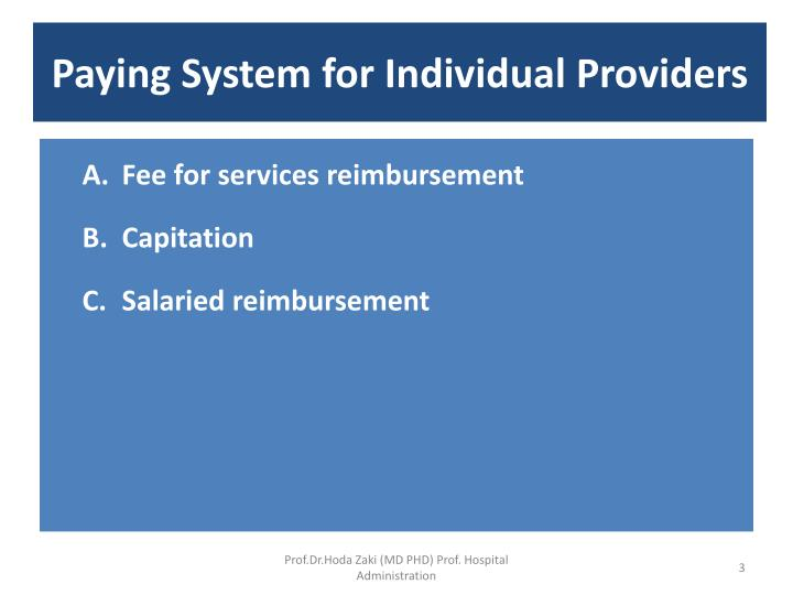 Paying system for individual providers