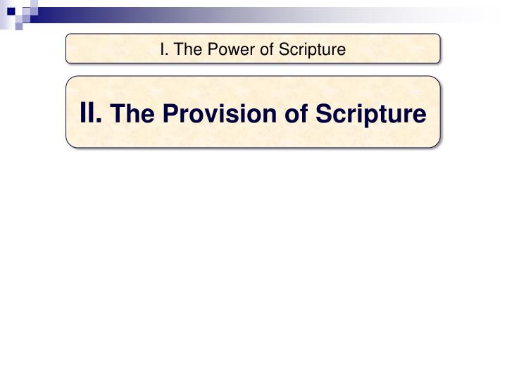 I. The Power of Scripture