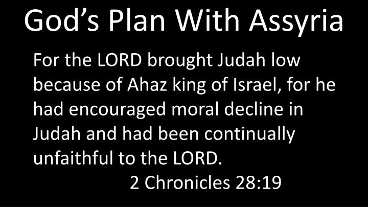 God's Plan With Assyria