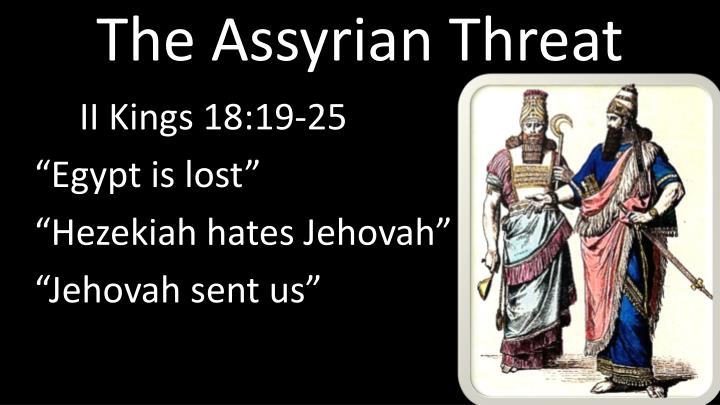 The Assyrian Threat