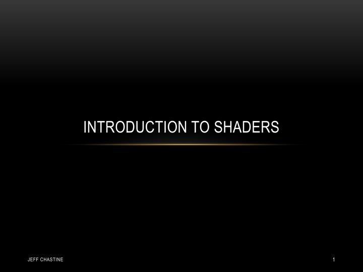 Introduction to shaders