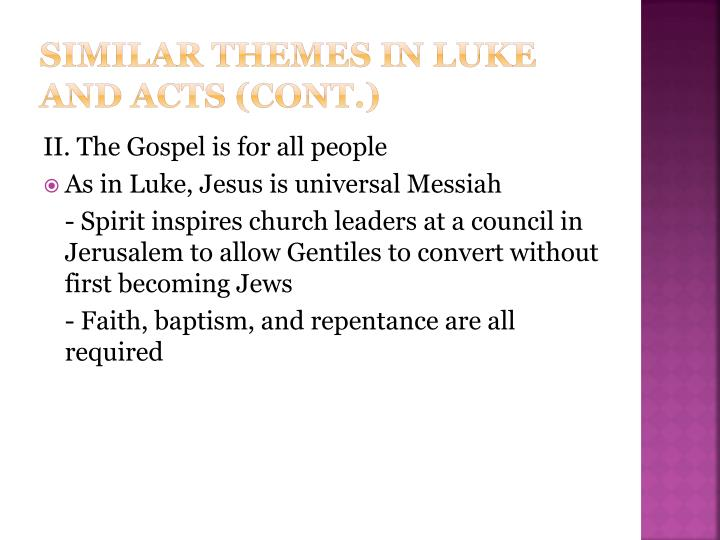 Similar themes in luke and acts (cont.)