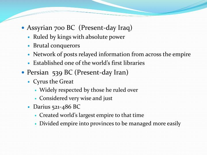 Assyrian 700 BC  (Present-day Iraq)