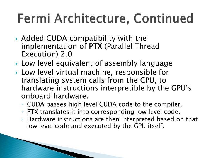 Fermi Architecture, Continued
