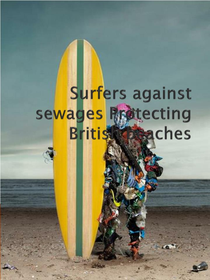 surfers against sewages protecting british beaches n.