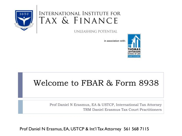 Ppt Welcome To Fbar Amp Form 8938 Powerpoint Presentation Id