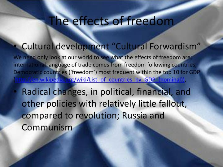 The effects of freedom