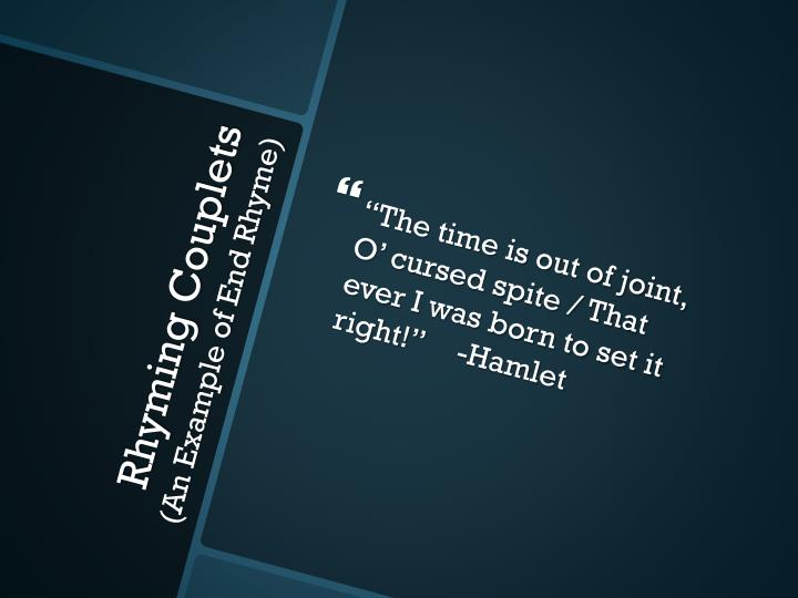 """""""The time is out of joint, O' cursed spite / That ever I was born to set it right!""""-Hamlet"""