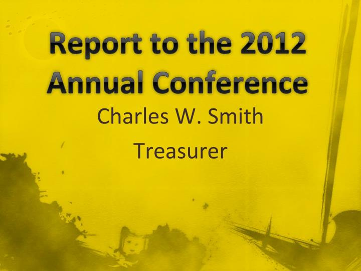 report to the 2012 annual conference n.