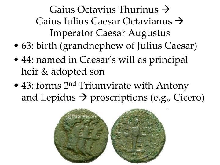 an introduction to the life of gaius octavius thurnius