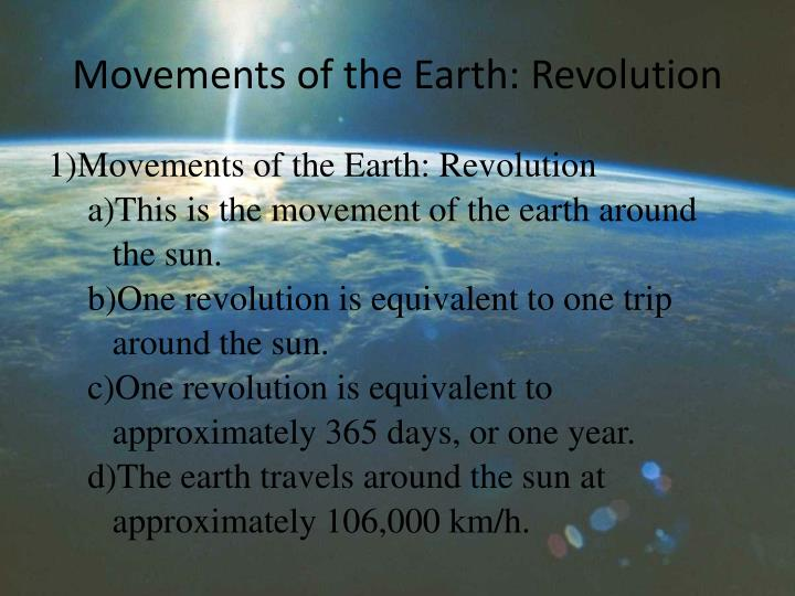 earths revolution essay Climate change is the seasonal changes for a long period of time in the world these climate patterns play an important role in shaping natural ecosystems, and the human economies and cultures that depend on them.