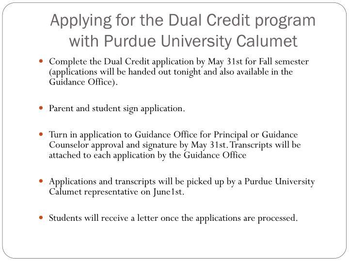 Applying for the Dual Credit program with Purdue University Calumet