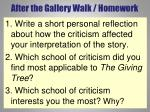 after the gallery walk homework
