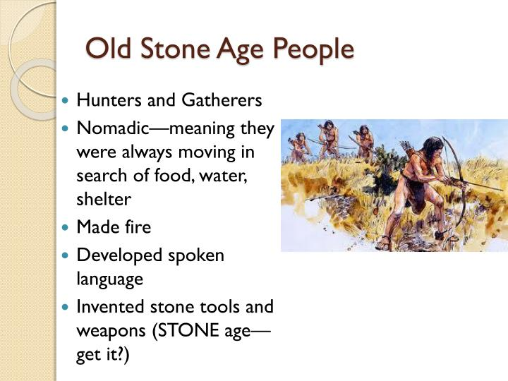 Old Stone Age People