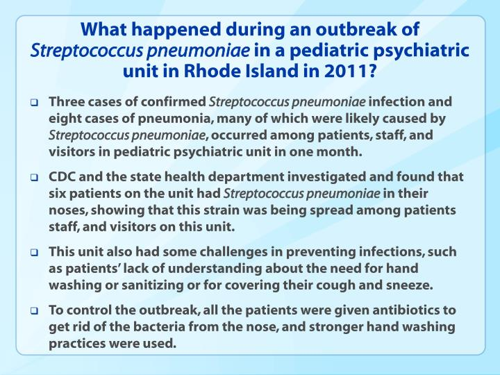 What happened during an outbreak of