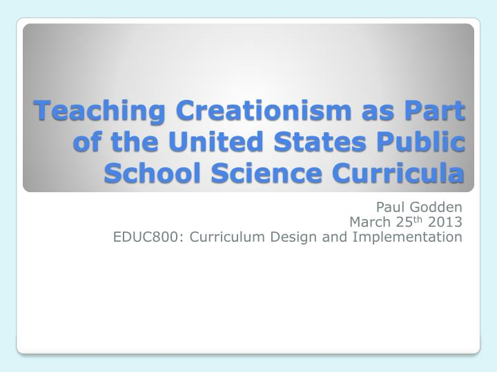 teaching creationism as part of the united states public school science curricula n.
