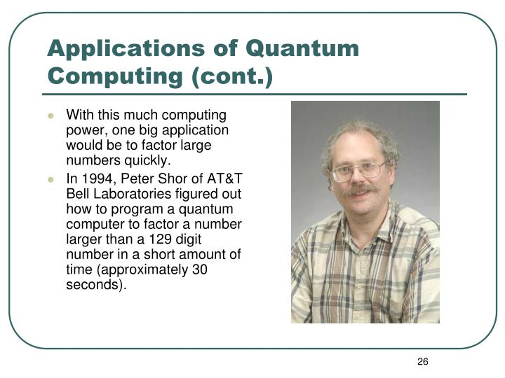 Applications of Quantum Computing (cont.)