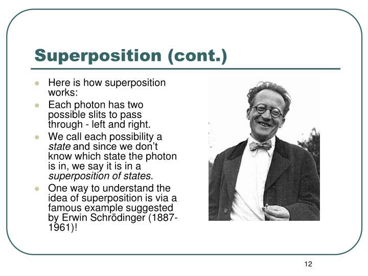 Superposition (cont.)