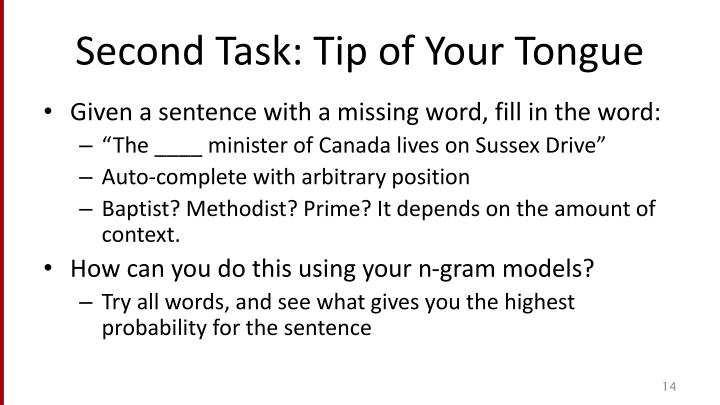 Second Task: Tip of Your Tongue