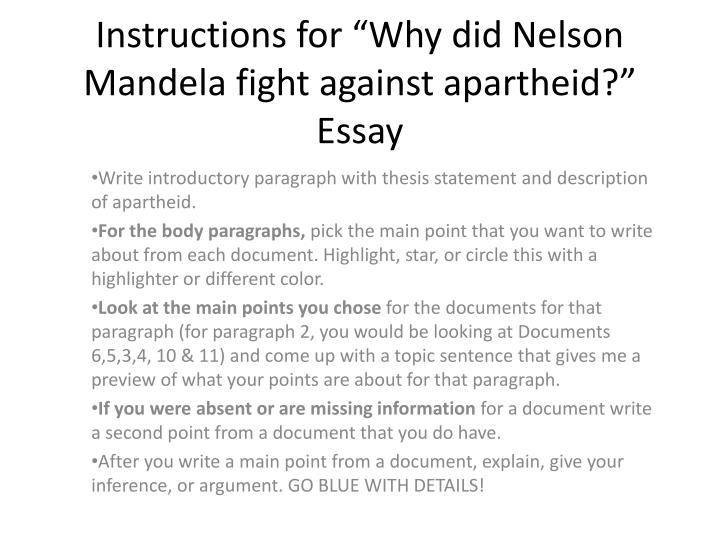 apartheid essay Read this social issues essay and over 88,000 other research documents what is apartheid apartheid everyone is entitled to all the rights and freedoms set forth in this declaration, without distinction of any kind.