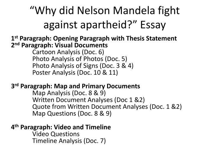 thesis statement on nelson mandela Nelson mandela 18 eleanor roosevelt 19 wright brothers 20 helen keller  thesis statement a thesis statement is one sentence that is the last sentence of.