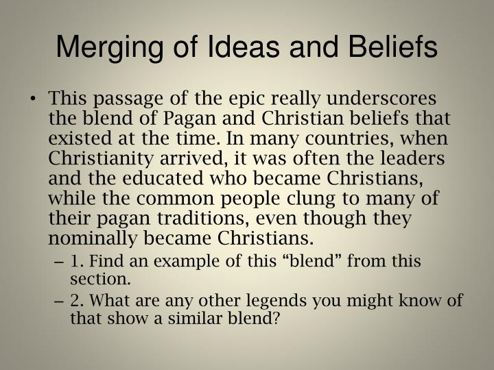 Merging of Ideas and Beliefs