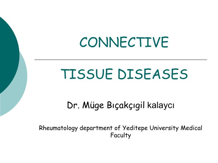 connective tissue diseases n.