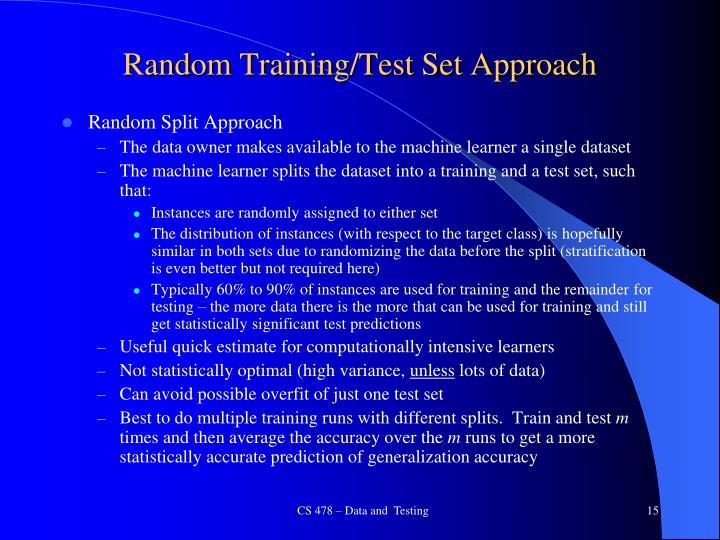 Random Training/Test Set Approach