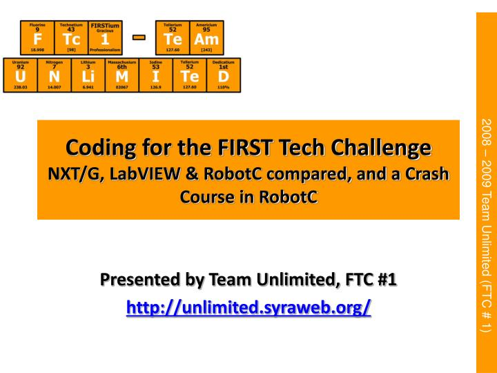 coding for the first tech challenge nxt g labview robotc compared and a crash course in robotc n.