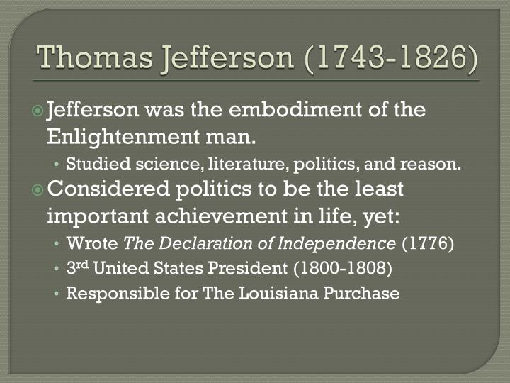 Thomas Jefferson (1743-1826)