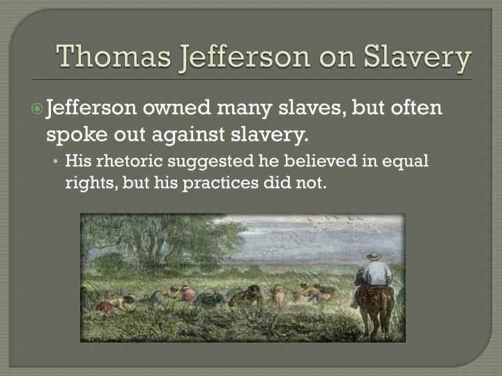 Thomas Jefferson on Slavery