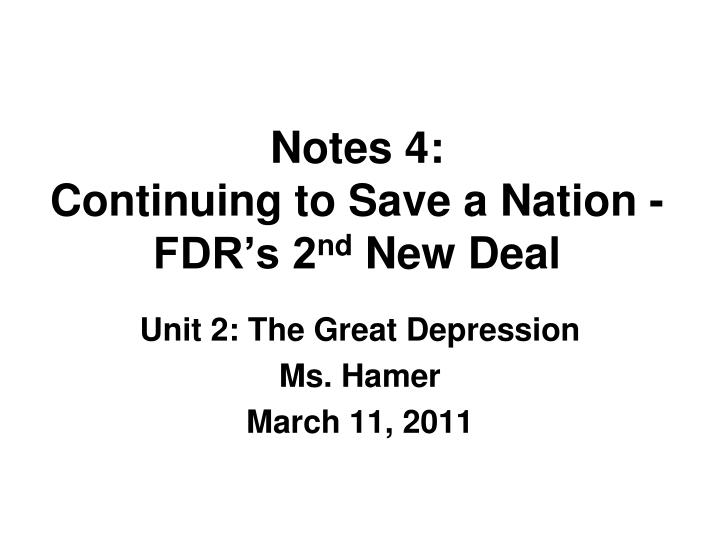 notes 4 continuing to save a nation fdr s 2 nd new deal n.