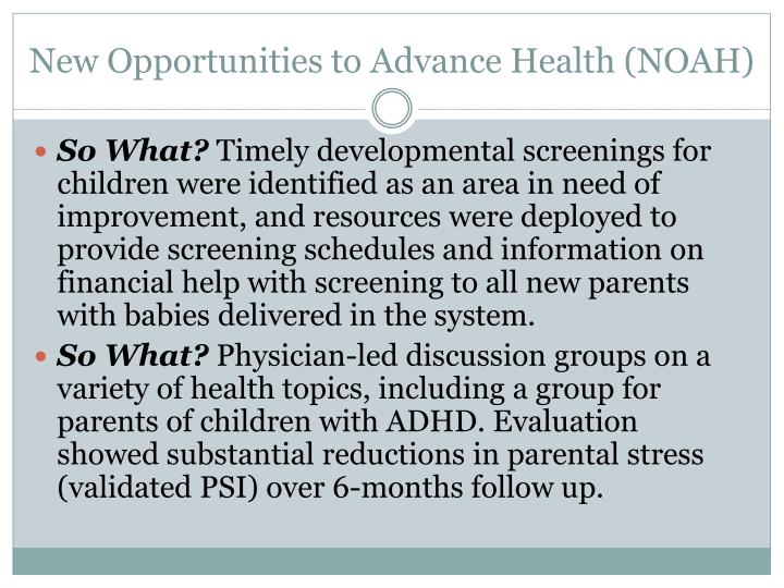 New Opportunities to Advance Health (NOAH)