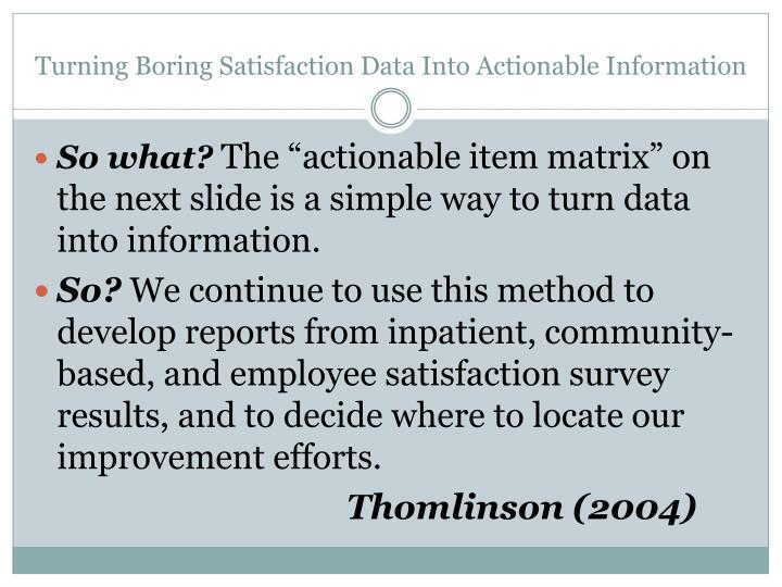 Turning Boring Satisfaction Data Into Actionable Information