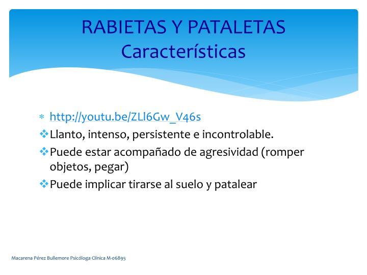 RABIETAS Y PATALETAS