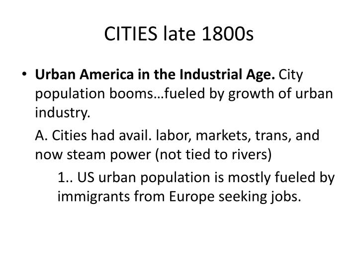 CITIES late 1800s