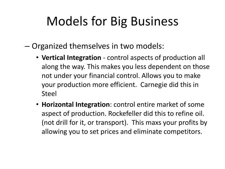 Models for Big Business