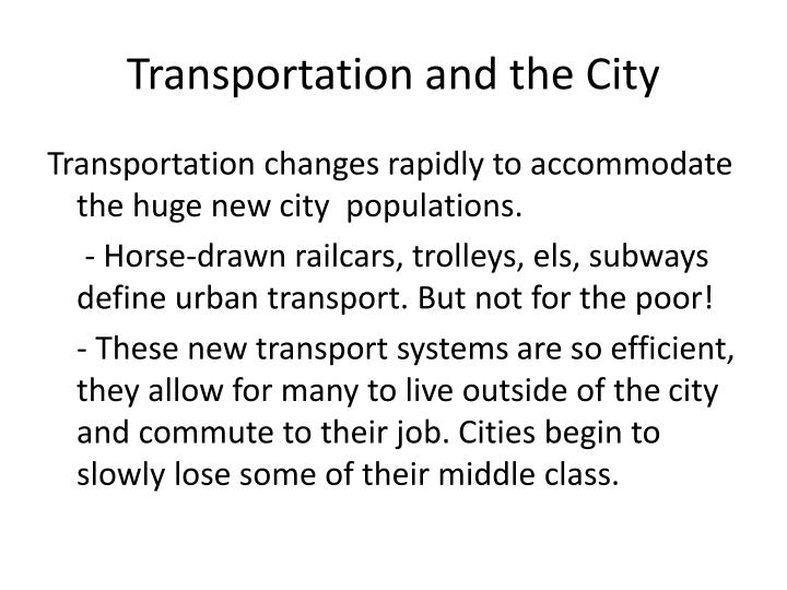 Transportation and the City