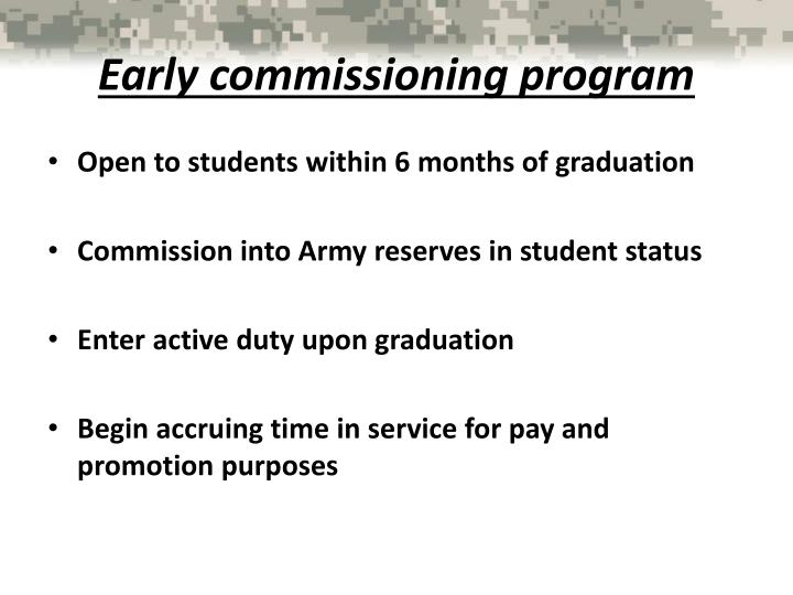 Early commissioning program