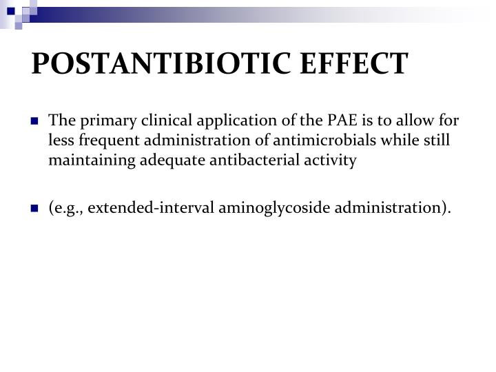 POSTANTIBIOTIC EFFECT