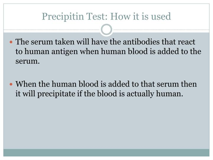 Precipitin test how it is used1