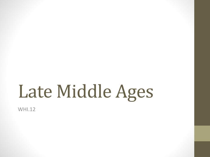 late middle ages n.